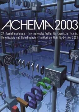 ACHEMA 2003 – Weltforum der Prozeßindustrien
