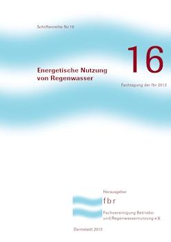 fbr-Band 16: Energetische Nutzung von Regenwasser