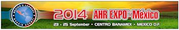 AHR Expo-Mexico Named Best Event of the Year for 2012