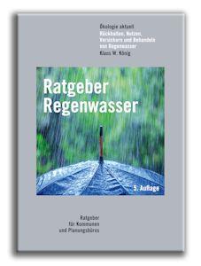 Ratgeber Regenwasser in überarbeiteter 5. Auflage