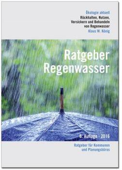 Ratgeber Regenwasser in 6. Auflage