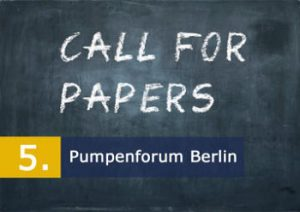 Call for Papers: 5. Pumpenforum Berlin am 11. April 2019