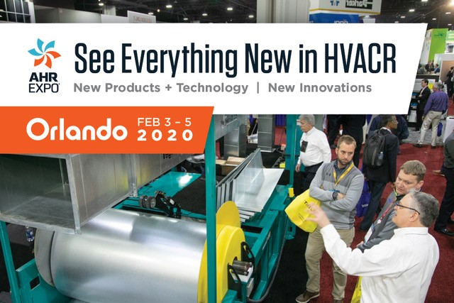AHR Expo 2020: See Everything new in HVACR, Including the Latest Innovations, Products and Technologies