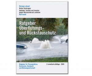 Ratgeber Rückstauschutz in 2. erweiterter Auflage: Wirksame Maßnahmen zum Überflutungs- und Rückstauschutz