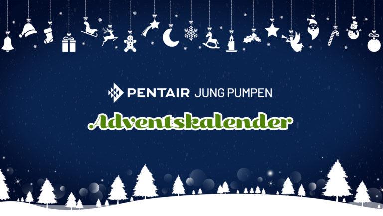 Pentair Jung Pumpen stellt wieder Adventskalender bereit