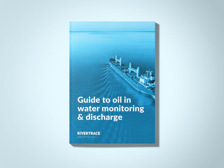 Rivertrace Publishes New Guide to Oil in Water Monitoring & Discharge